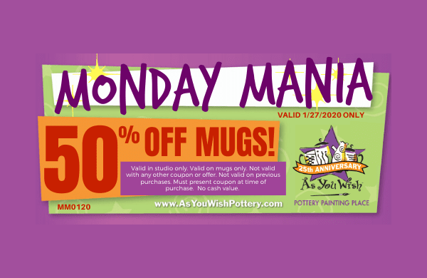 As You Wish Pottery - Monday Mania