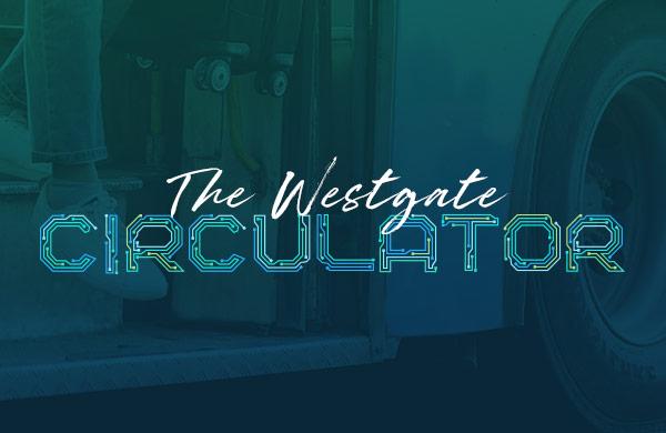 The Westgate Circulator